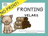 No Print Phonology - Fronting UPDATED