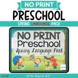 No Print Preschool Spring Language Pack - CCSS Aligned