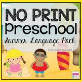 No Print Preschool Summer Language Pack - CCSS Aligned