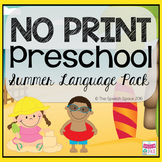 No Print Preschool Summer Language Pack - CCSS Aligned