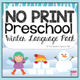 No Print Preschool Winter Language Pack | Teletherapy | Di