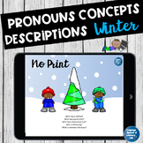 No Print Pronouns Verbs Basic Concepts &  Descriptions in Winter