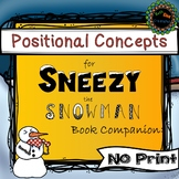 prepositions, positional concepts Sneezy the Snowman book
