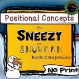 Sneezy the Snowman Book Companion No Print for Prepositions