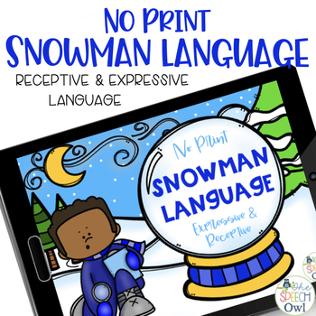 No Print Receptive & Expressive Language - Winter Edition