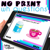No Print WH and Yes/No Questions for Speech Therapy