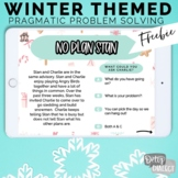 No Print Interactive Winter Themed Pragmatic Problem Solving FREEBIE