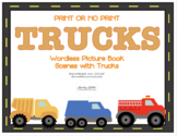 No Print or Print TRUCK Wordless Picture Book