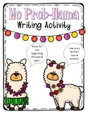 No Prob-Llama Beginning or End of Year Writing Activity