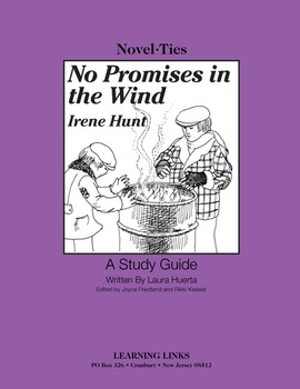 No Promises in the Wind - Novel-Ties Study Guide