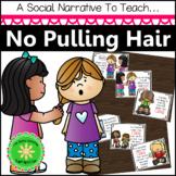 No Pulling Hair Social Narrative