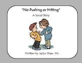 No Pushing Or Hitting Social Story