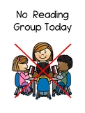 No Reading Group Sign