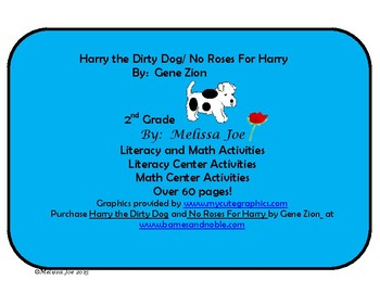 No Roses for Harry and Harry the Dirty Dog Literacy and Ma