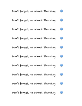 No School Reminders