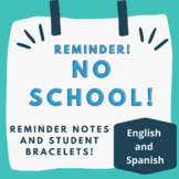No School Reminders and Bracelets: In Spanish and English!