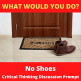 No Shoes Critical Thinking Hypothetical Situation Activity