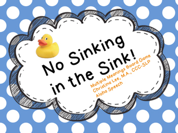 No Sinking in the Sink: Multiple Meanings Game