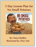 No Small Potatoes: Writing and Research Test Prep and Activities