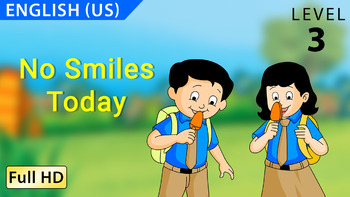 No Smiles Today : Learn English(US) with subtitles - Story for Children