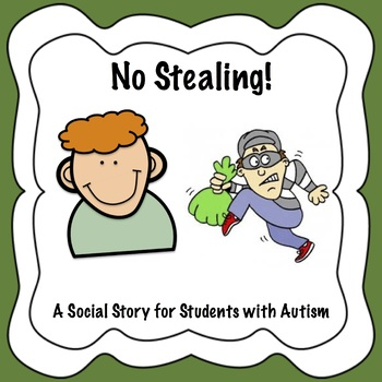 No Stealing! Social Story for Students with Autism
