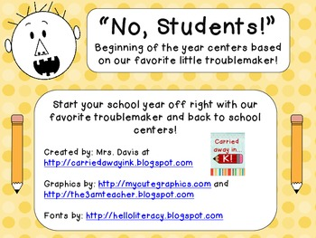 """No, Students!""  Back to school centers... Based on our favorite troublemaker!"