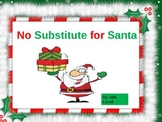No Substitute for Santa (Narrative Poem for Christmas)