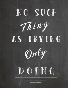 No Such Thing as Trying Poster Pdf
