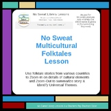 NoSweat Library Lesson: Multicultural Folktales with 6g ELA