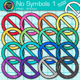 No Symbol Clip Art {Prohibition, Circle Backlash, Cross Out Signs for Posters} 1