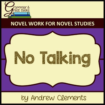 No Talking: CCSS-Aligned Novel Work