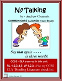 NO TALKING, Common Core Aligned Novel Study Unit