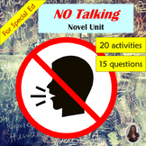 No Talking Novel Study for Special Education