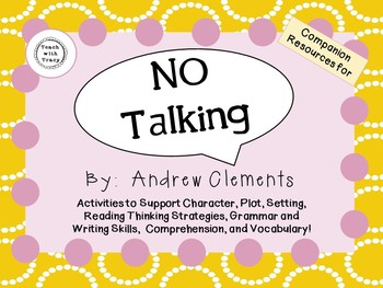 No Talking by Andrew Clements: A Complete Novel Study!