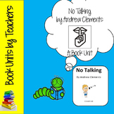 No Talking by Andrew Clements Book Unit