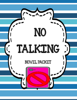 No Talking ( by Andrew Clements) Comprehension and Vocabul