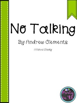No Talking by Andrew Clements Novel Study