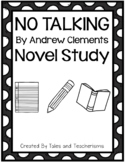 No Talking by Andrew Clements Student Packet