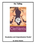 No Talking by Andrew Clements Student Vocabulary and Comprehension Packet