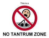 No Tantrum Zone- visual