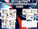 No Taxation Without Representation Comic Lesson Plan Bundle