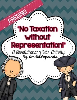 """No Taxation without Representation!"" {Hands on Freebie!}"