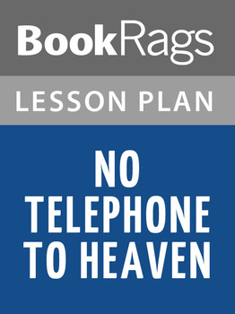 No Telephone to Heaven Lesson Plans