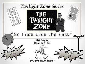 No Time Like the Past Twilight Zone Episode Unit Resource