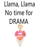 No Time for Drama Llama Poster