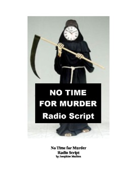 No Time for Murder - Radio Mystery Script