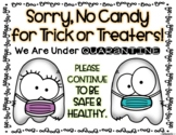No Trick or Treating Sign-COVID FREEBIE