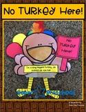 No Turkey Here!!