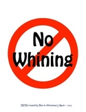 No Whining Poster Sign Free
