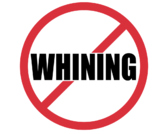 No Whining Sign!